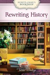 Rewriting History (Secrets of Mary's Bookshop, #2)