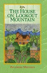 The House on Lookout Mountain (Patchwork, #14)