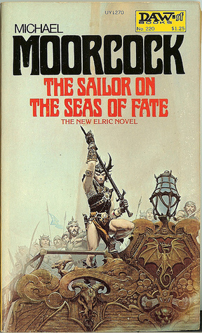 The Sailor on the Seas of Fate by Michael Moorcock