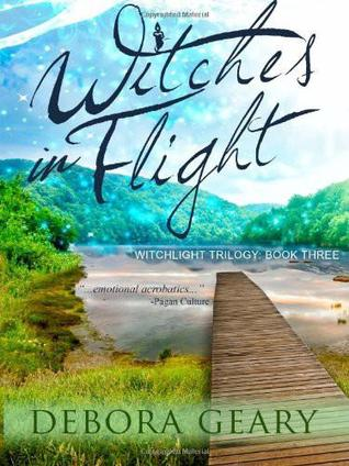 Witches in Flight by Debora Geary