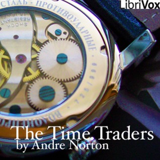 The Time Traders (Time Traders/ Ross Murdock, #1)