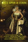 Once Upon a Curse: Stories and Fairy Tales for Adult Readers