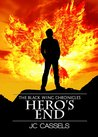 Hero's End (The Black Wing Chronicles, #2)