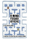 A Mind Forever Voyaging by Dylan Holmes