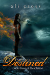 Destined (Desolation, #3)