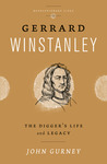 Gerrard Winstanley: The Digger's Life and Legacy
