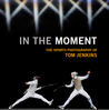In the Moment: The Sport Photography of Tom Jenkins