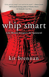 Lola Montez Conquers the Spaniards (Whip Smart, #1)