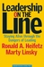 Leadership on the Line: Staying Alive Through the Dangers of Leading