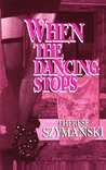 When the Dancing Stops (Brett Higgins Motor City Thrillers, #1)