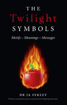 The Twilight Symbols: Motifs, Meanings, Messages
