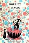 Dorrie's Magic by Patricia Coombs