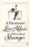 A Passionate Love Affair with a Total Stranger