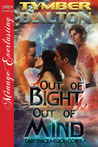 Out of Bight, Out of Mind by Tymber Dalton