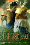 Highland Rake (The Highlanders, #3)