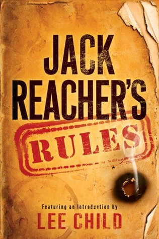 Jack Reacher's Rules by Lee Child — Reviews, Discussion, Bookclubs ...