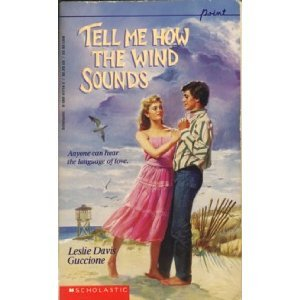 Tell Me How the Wind Sounds by Leslie Davis Guccione