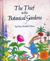 The Thief In The Botanical Gardens