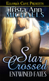 Star Crossed (Entwined Fates, #2)