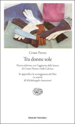Tra donne sole by Cesare Pavese