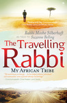 The Travelling Rabbi: My African Tribe