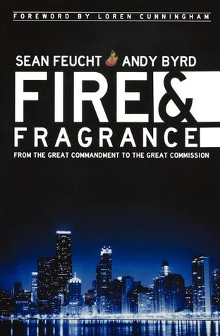 Fire and Fragrance by Andy Byrd