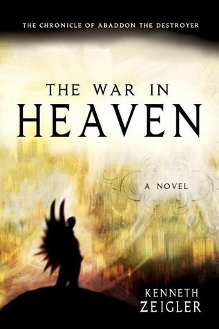 The War in Heaven: The Chronicle of Abaddon the Destroyer
