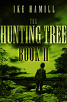 The Hunting Tree - Book Two