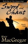 Sword and Chant by Blair MacGregor