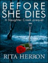 Before She Dies (Slaughter Creek #0.5)