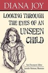 Looking Through the Eyes of an Unseen Child - helping them to break the cycle of child abuse