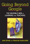 The Invisible Web in Learning and Teaching. Jane Devine and Francine Egger-Sider