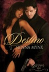 Destino by Sienna Mynx