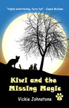 Kiwi and the Missing Magic by Vickie Johnstone