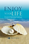 Enjoy Your Life by Mohamad al-Arefe