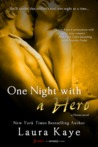 One Night with a Hero by Laura Kaye