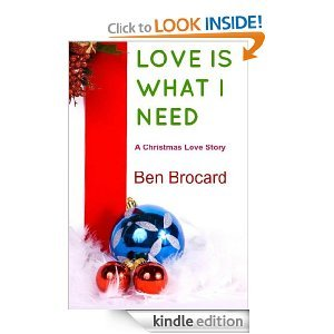 Love is What I Need- A Christmas Love Story