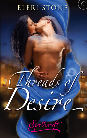 Threads of Desire by Eleri Stone