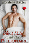 Blind Date with the Billionaire (Blind Date with the Billionaire, #1)