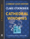 Cathedral Windows (Someday Quilts Mysteries, #4.5)