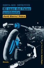 El caso del falso accidente (Berta Mir #1)