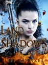Land of Shadows (The Legend of the Gate Keeper, #1)
