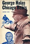 George Halas And The Chicago Bears