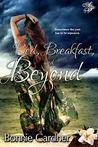 Bed Breakfast and Beyond