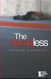 The Homeless: Opposing Viewpoints