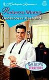 Undercover Husband by Rebecca Winters