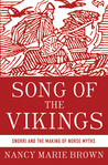 Song of the Vikings: Snorri and the Making of Norse Myths