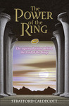 The Power of the Ring: The Spiritual Vision Behind the Lord of the Rings
