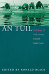 An Tuil: An Anthology of Twentieth Century Scottish Gaelic Poetry