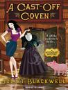 A Cast-Off Coven (A Witchcraft Mystery, #2)